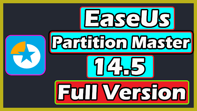 Download EaseUs Partition Master 14.5 with Lifetime Activation 2020