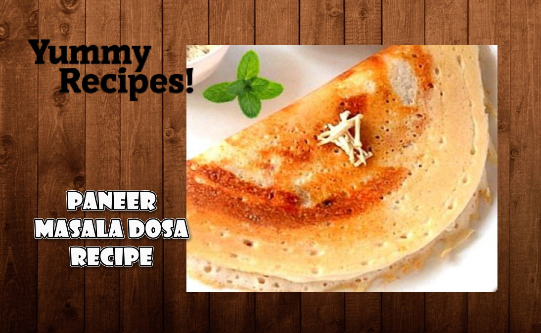 Easy Paneer Dosa Recipe - How To Make Paneer Masala Dosa
