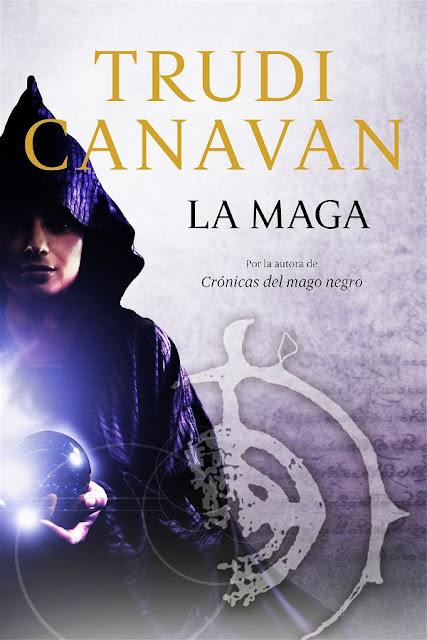 La maga | Crónicas del mago negro #0 | Trudi Canavan