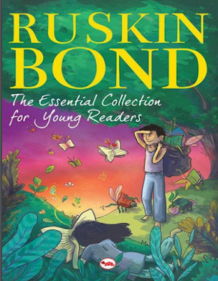 Ruskin Bond-The Essential Collection for Young Readers