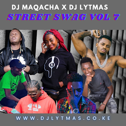 2020 GENGETONE,DANCEHALL MIX   STREET SWAG VOL 7 - DJ LYTMAS x DJ MAQACHA FT LEWA,KALALE,WAGITHOMO