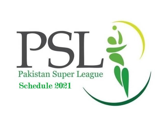 PSL Schedule 2021- Pakistan Super League 6 Schedule and Teams