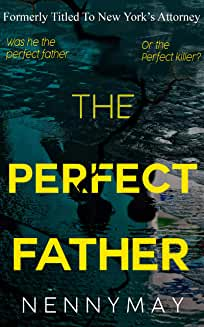 The Perfect Father by Nenny May