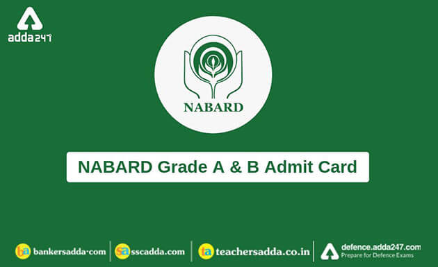 NABARD Admit Card 2019 for Grade A & B Out | Download Prelims Call Letter