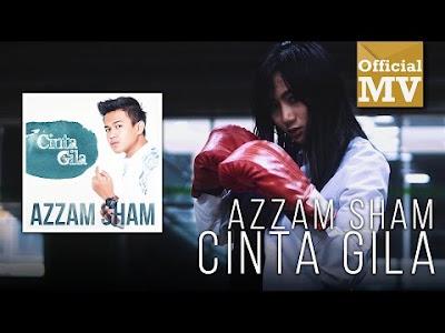 Lirik Lagu Azzam Sham - Cinta Gila