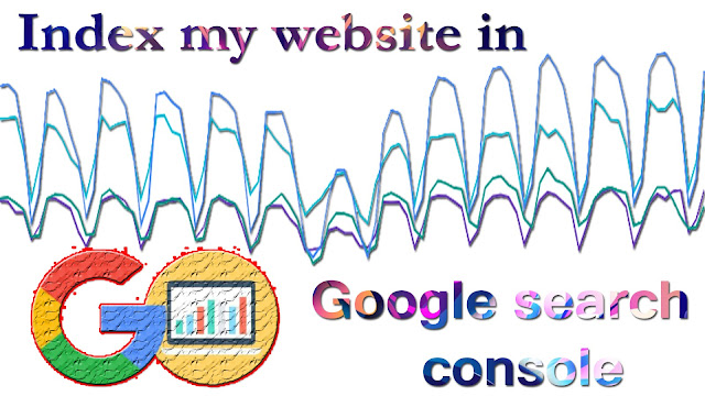 Index my website in google search console