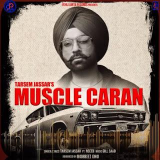 """My Pride"" Latest Punjabi Full Album Song 'Muscle Caran' by Trasem Jassar mp3 song - DjPunjab"