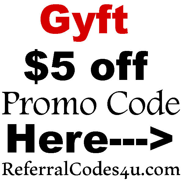 Gyft Referral Code 2021, Gyft Promo Code, Gyft App Coupons