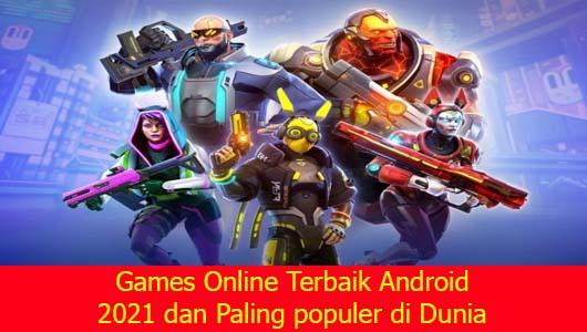 Games Online Terbaik Android 2021 dan Paling populer di Dunia