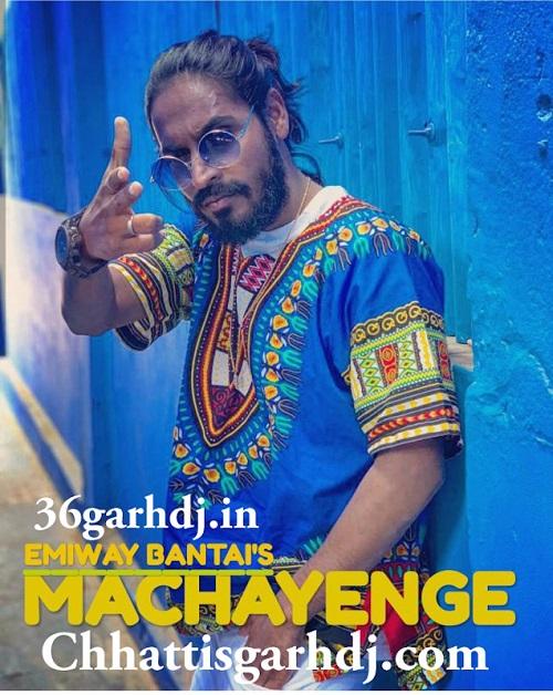 Machayenge Emiway Rap dj Song dj Amit Kaushik 36garhdj.in