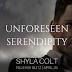 Release Blitz - Unforeseen Serendipity by Shyla Colt