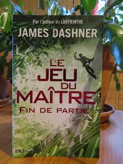 Le jeu du maître, tome 3 : Fin de partie James Dashner