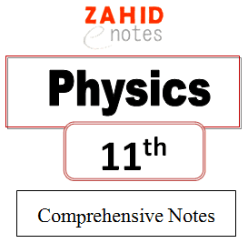 11 class physics short, long, mcqs and numericals notes
