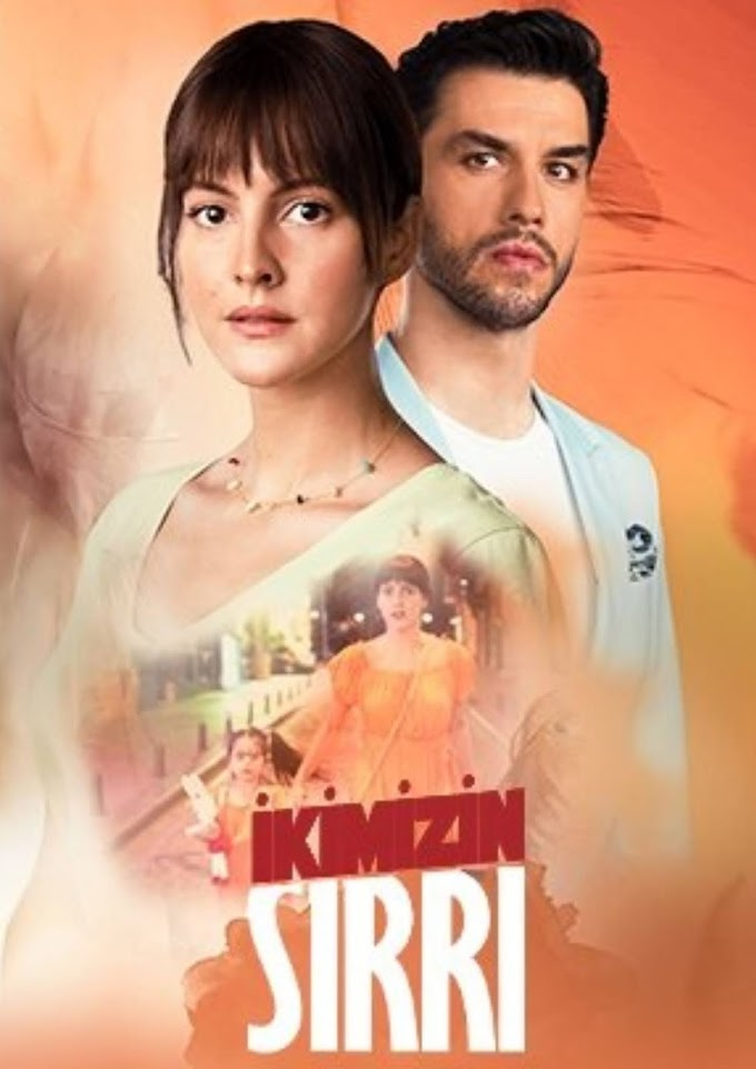 Ikimizin Sirri Episode 4: English Subtitles | Release Date