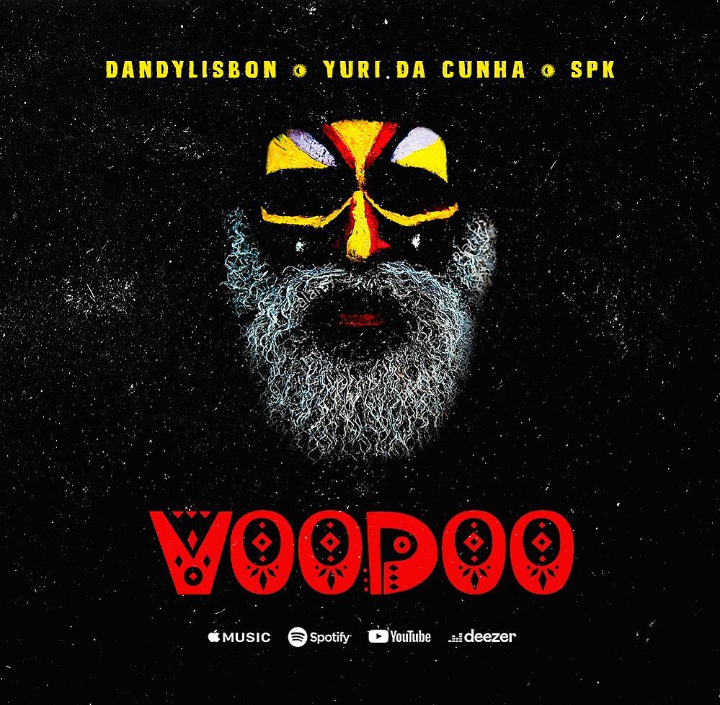 Dandy Lisbon, Yuri da Cunha e SPK - Voodoo (Jah Juh)