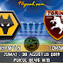 Prediksi Skor : Wolverhampton vs Torino FC 30 Agustus 2019