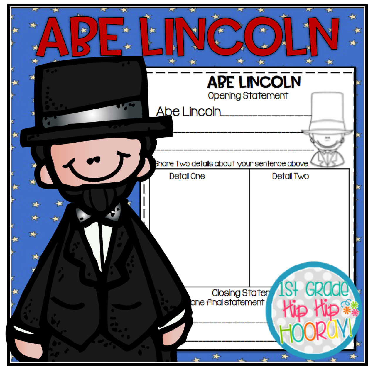 1st Grade Hip Hip Hooray Happy Birthday Abraham Lincoln