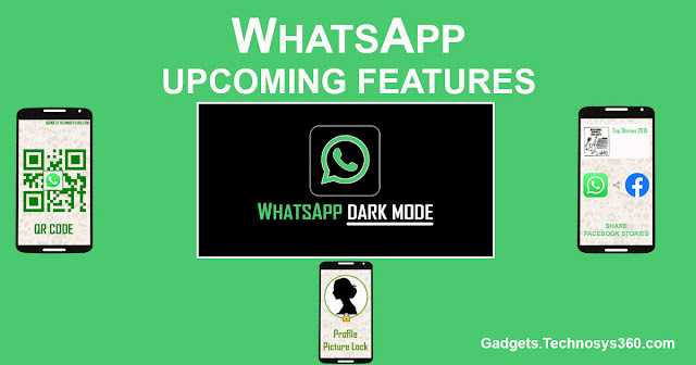 WhatsApp Upcoming Features 2019: Facebook Story Sharing, QR Code, Profile Picture Protection
