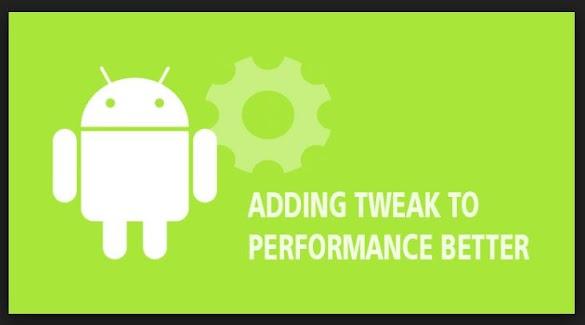 Apa itu Tweak Android, Apa Fungsinya