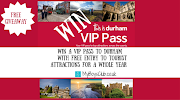 WIN a VIP Pass to Durham  – With Free Entry to Tourist Attractions for a Whole Year