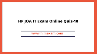 HP JOA IT Exam Online Quiz-10