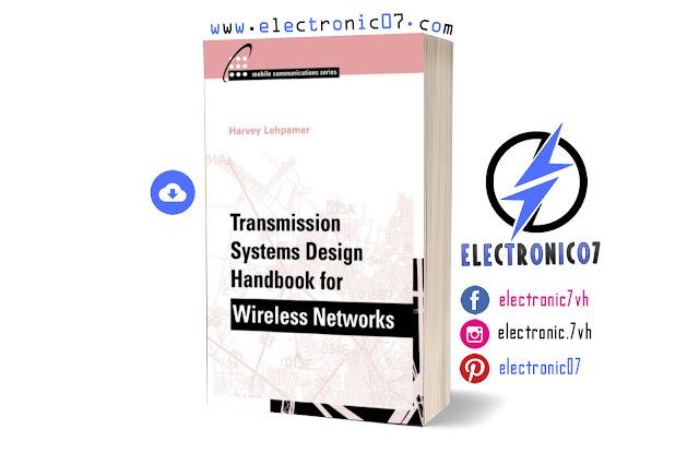 Transmission Systems Design Handbook for Wireless Networks By Harvey Lehpamer