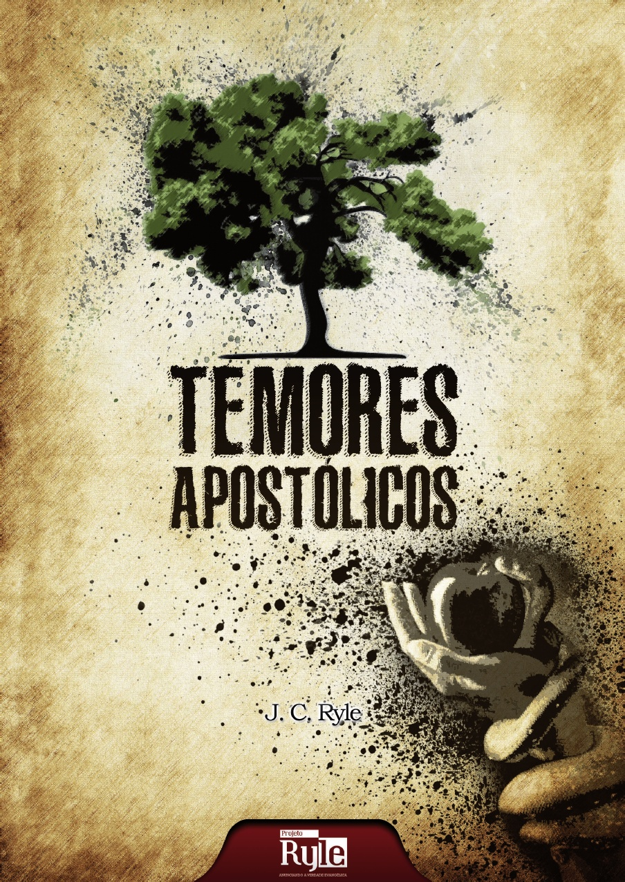 J. C. Ryle-Temores Apostólicos-