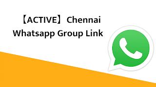 【ACTIVE】Chennai Whatsapp Group Link