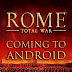 ROME: Total War coming to Android this winter