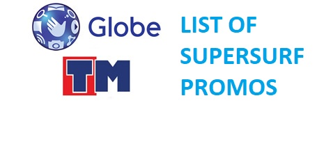 List Of Supersurf Promo For Globe And Tm All Promos