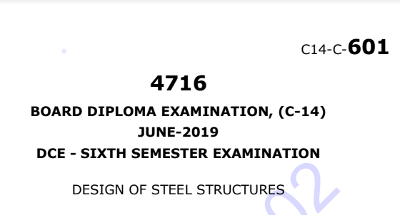 Diploma Design of Steel Structures Previous Question Paper c14 Civil June-2019