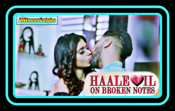 Haal E Dil (2021) - BollyFame Originals Hindi Short Film