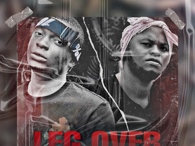 DOWNLOAD MP3: Vclef X Blessedbwoy - Leg Over