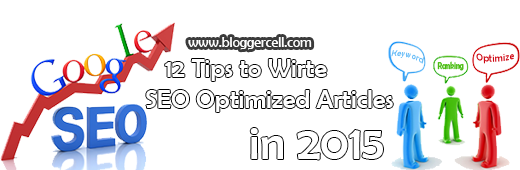 12 Best Tips to Write SEO Friendly Blog Posts in 2015