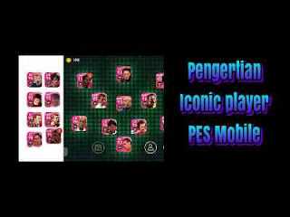 Iconic player PES mobile