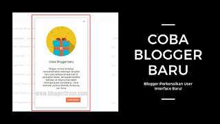 Blogger Perkenalkan UI baru