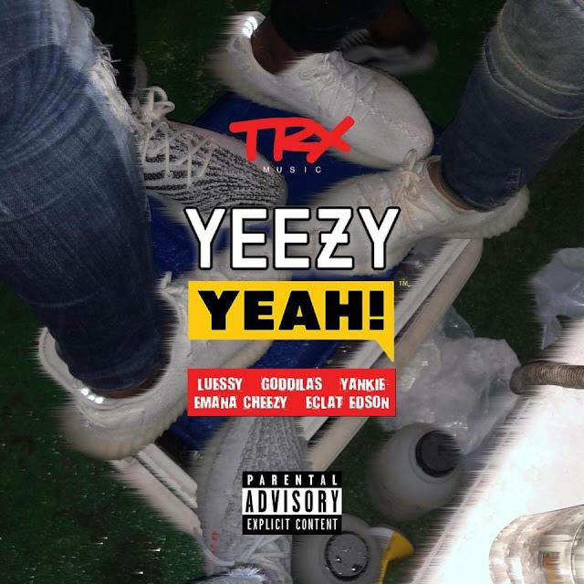 L.F.S ft. GodGilas, Yankie, Emana Cheezy & Éclat Edson - Yeezy Yeah (Rap) Download Mp3