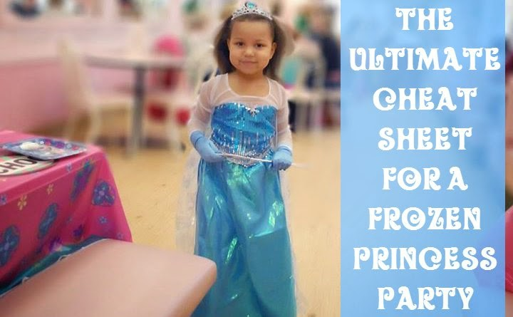 The Ultimate Cheat Sheet for a Frozen Princess Party - iNeedaPlaydate.com