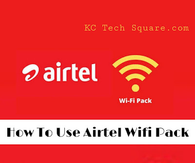 How to Use Wifi Pack in Airtel