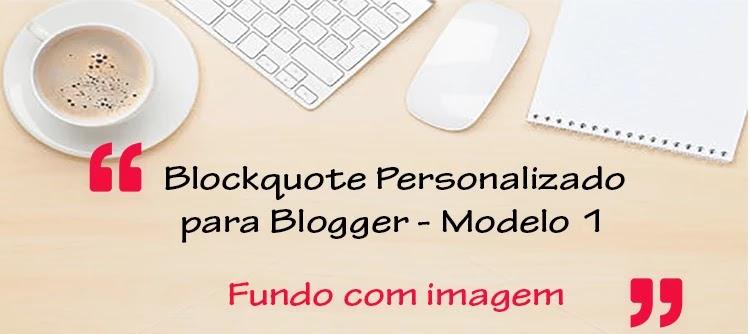 Blockquote Personalizado para Blogger