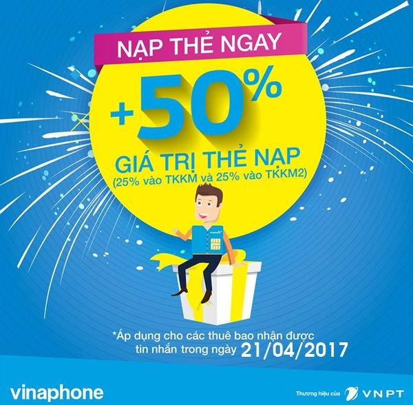 Vinaphone khuyến mãi thẻ nạp ngày 21/4/2017
