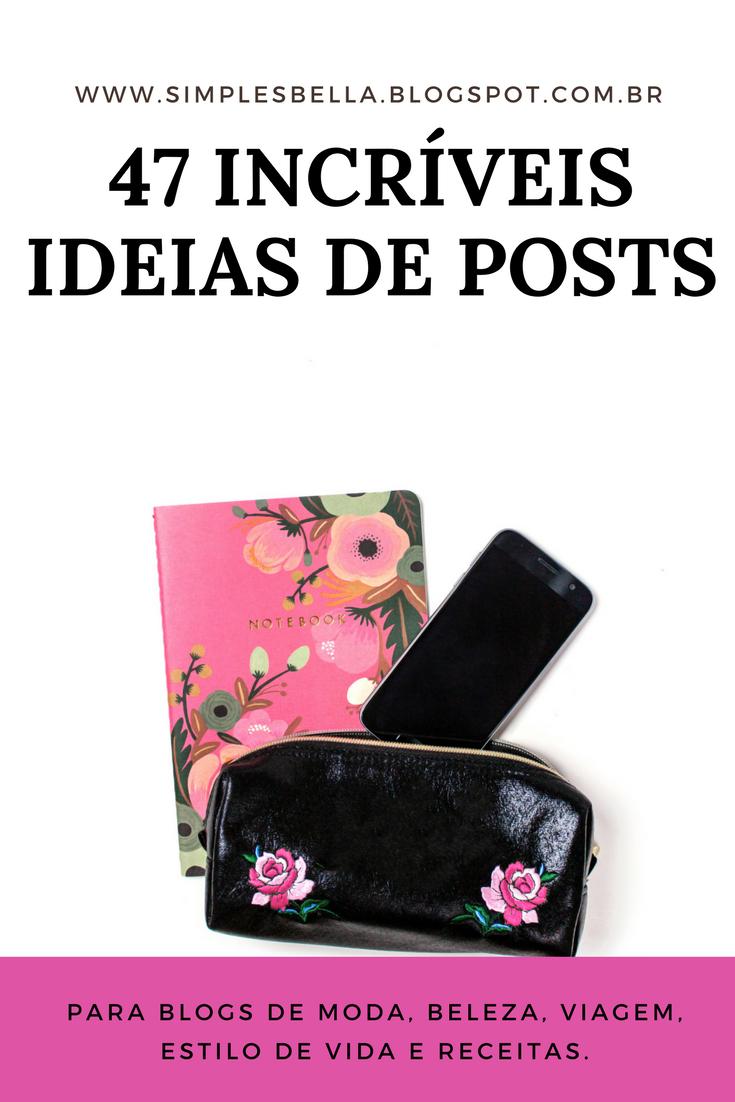 47 incríveis ideias de posts para o seu blog