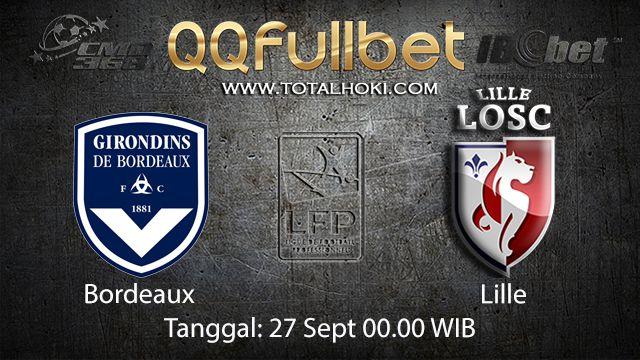 Prediksi Bola Jitu Bordeaux vs Lille 27 September 2018 ( French Ligue 1 )