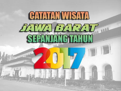 Catatan Wisata Jawa Barat 2017