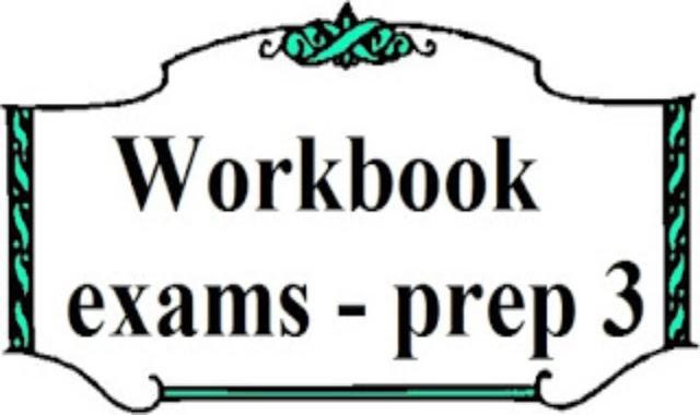 اختبارات الوورك بوك باجاباتها النموذجية فى اللغة الانجليزية  - الصف الثالث الاعدادى