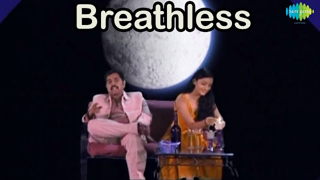 BREATHLESS LYRICS - SHANKAR MAHADEVAN