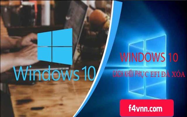 Hướng dẫn khôi phục phân vùng EFI bị xóa trên Windows 10