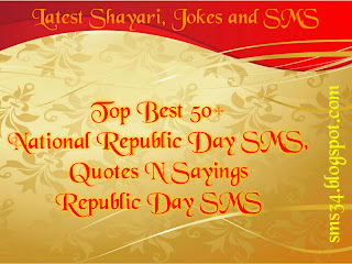 National Republic Day SMS, Quotes N Sayings