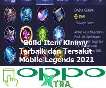 Build Item Kimmy Terbaik dan Tersakit Mobile Legends 2021