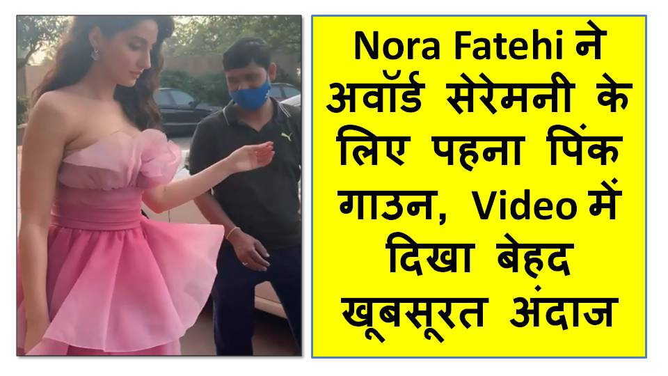 Nora Fatehi Wore Pink Gown For Award Ceremony, Looks Gorgeous In Video